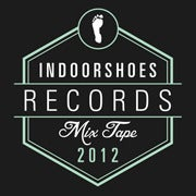 Image of IndoorShoes Records Mixtape