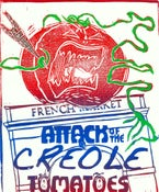 Image of Attack of the Creole Tomatoes