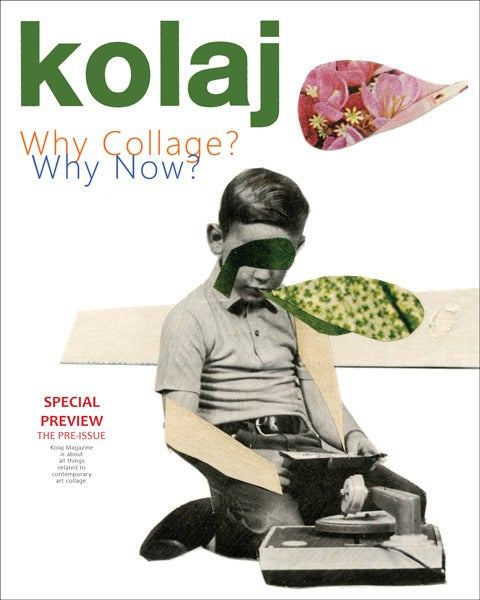 "Image of Kolaj Magazine – Special Pre-Issue: ""Why Collage? Why Now?"""