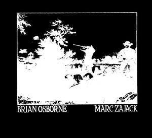 Image of Brian Osborne / Mark Zajack Split LP