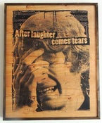 Image of After Laughter Comes Tears Black on Wood