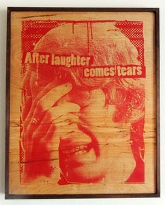 Image of After Laughter Comes Tears Red on Wood