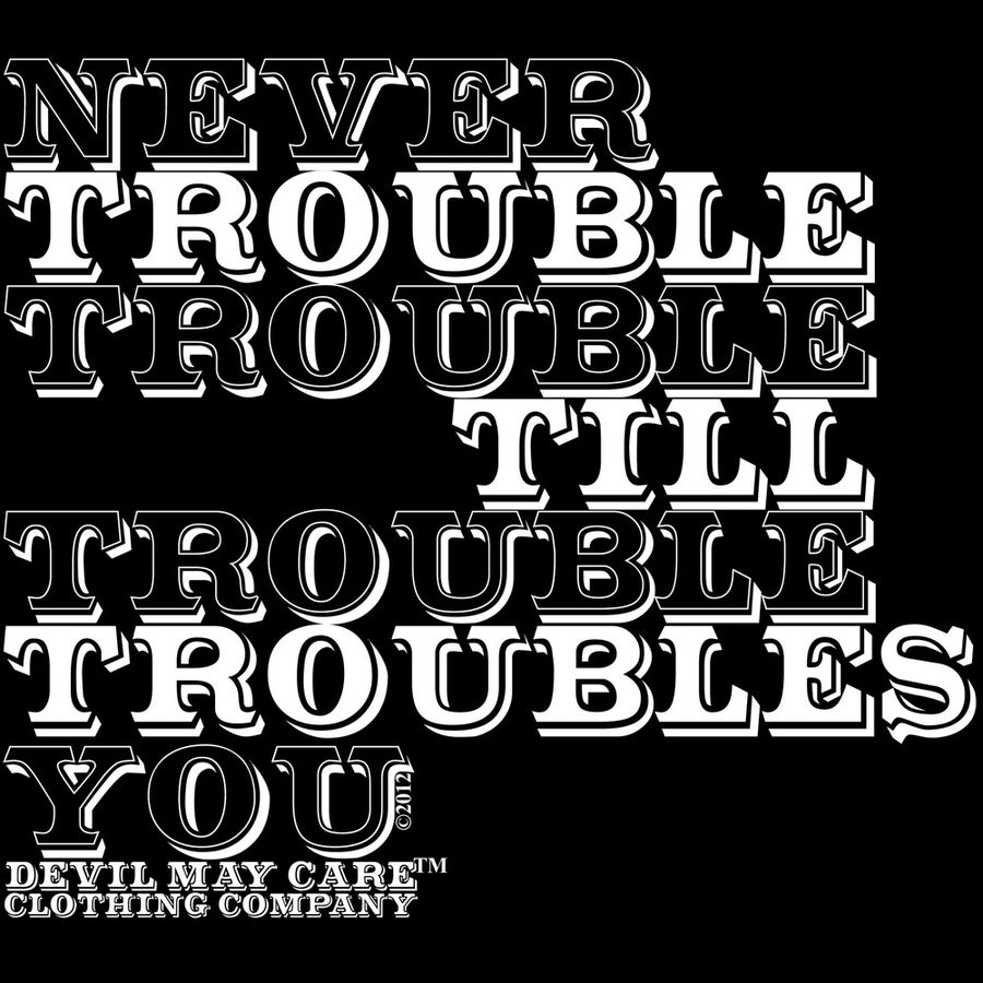 Image of Journal Entry No. 96 (Never Trouble Trouble)