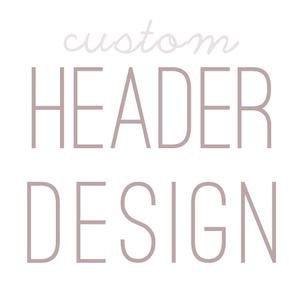 Image of Custom Header