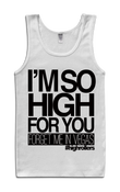 Image of I'm So HIGH For You Tank Top
