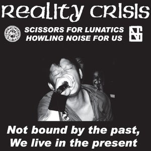 "Image of REALITY CRISIS ""NOT BOUND BY THE PAST, WE LIVE IN THE PRESENT"" LP"