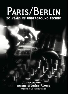 Image of DVD Paris/Berlin: 20 years of underground techno