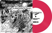 """Image of The Catastrophe / Vipers 7"""" Split (Hot Pink Vinyl) ltd.250 Hand-Numbered DOWNLOAD CARD"""