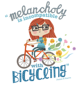 Image of Melancholy is Incompatible with Bicycling