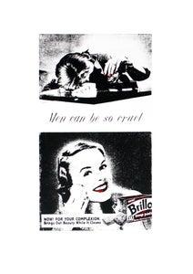 Image of Men Can Be So Cruel, A2 Screen Print