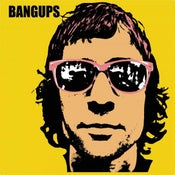 Image of Bangups - 10 Dollars an Hour CD