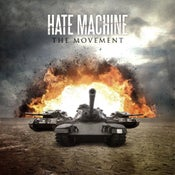 Image of Hate Machine-The Movement