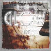 Image of The Glow - Try EP