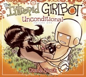 Image of The Intrepid Girlbot, vol. 1: Unconditional