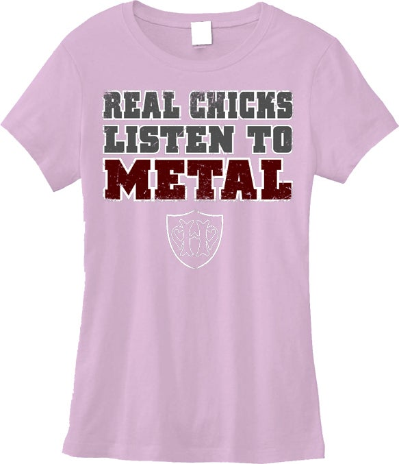 Image of Real Chicks Listen To Metal - PINK