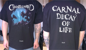 Image of T-Shirt (Carnal Decay Of Life)