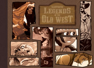 Image of Illustrated Legends of the Old West Art Book