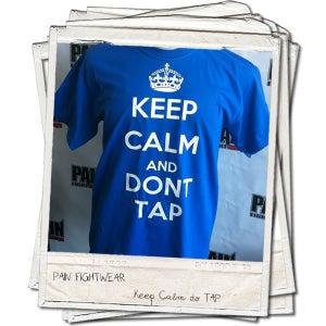 Image of PAINFIGHTWEAR KEEP CALM 'DONT TAP' T'SHIRT ROYAL