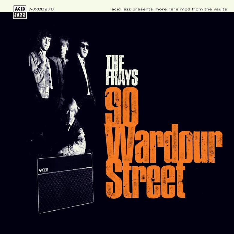 Image of The Frays - 90 Wardour Street Album (LP or CD)