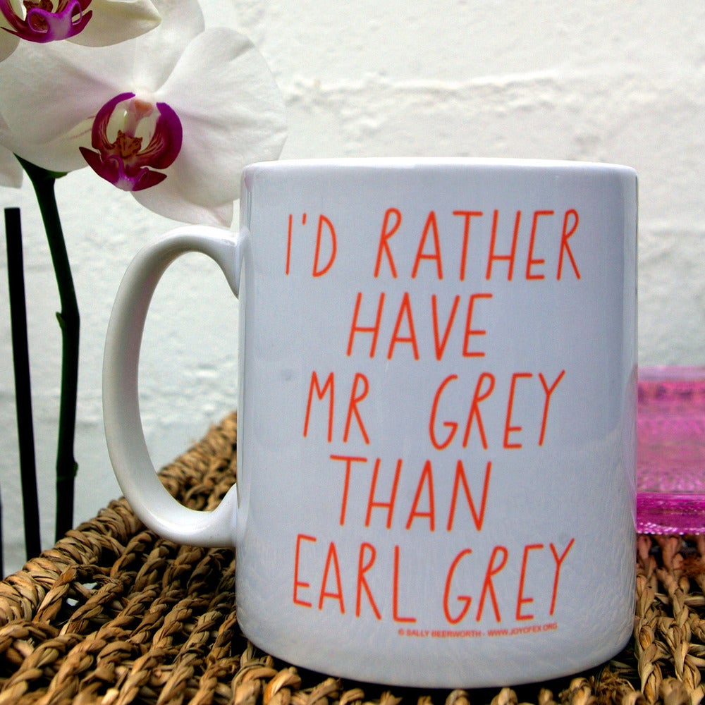 Image of I'd rather have Mr Grey Mug
