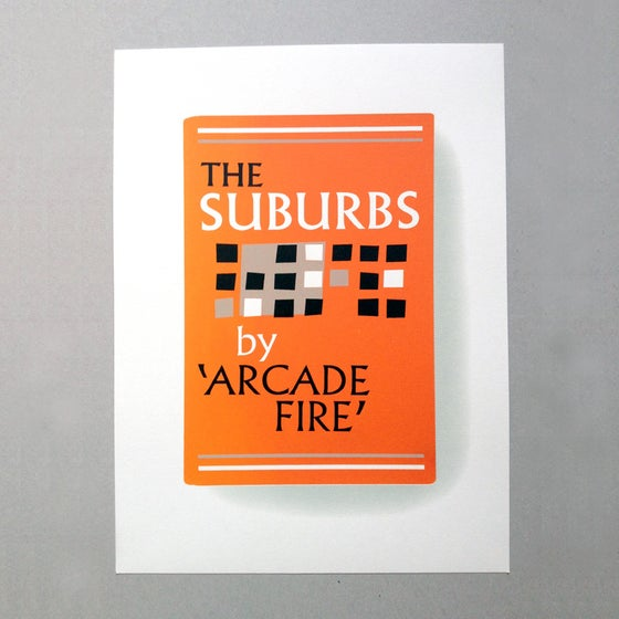 Image of The Suburbs Screen Print Limited Edition