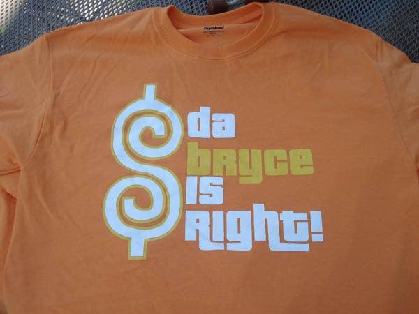 Image of DA BRYCE IS RIGHT! ORANGE EDITION!