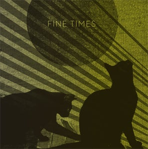Image of Fine Times - LP