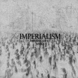 Image of IMP002-Various Artists - Imperialism (Limited Edition Press)