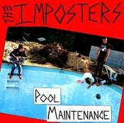 Image of The Imposters-Pool Maintenance 7""