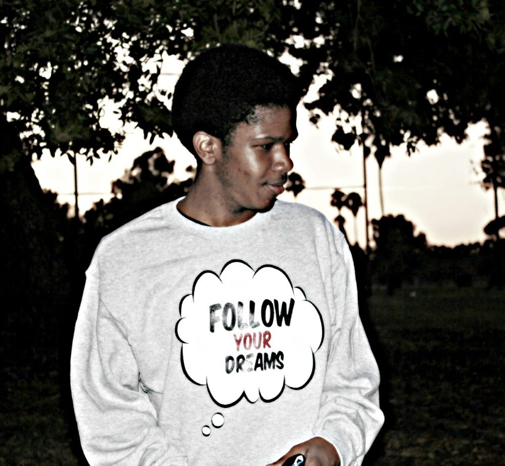 Image of FOLLOW YOUR DREAMS   LIMITED  CREW CREWNECK // GO GET IT