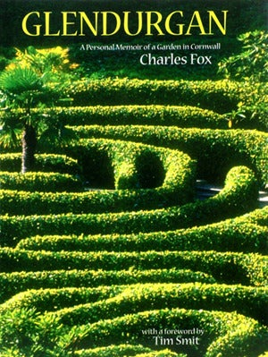Image of Glendurgan: a personal memoir of a garden in Cornwall by Charles Fox