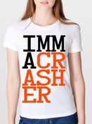 Image of IMMA CRASHER Girls Tshirt