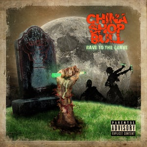 Image of Rave To The Grave - Album