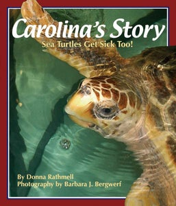 Image of Carolina's Story Sea Turtles Get Sick Too!
