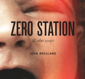Image of Zero Station & Other Essays (DVD/2012)