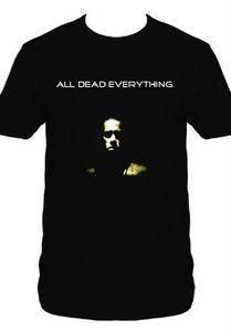 Image of All Dead Everything Tee