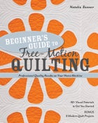 Image of Beginner's Guide to Free-Motion Quilting