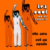 Image of TEX SOUL and the BAYONETS 7""