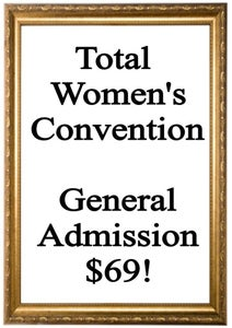 Image of Total Women's Convention General Admission Ticket