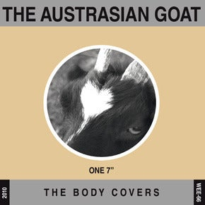 Image of THE AUSTRASIAN GOAT - The Body Covers 7""