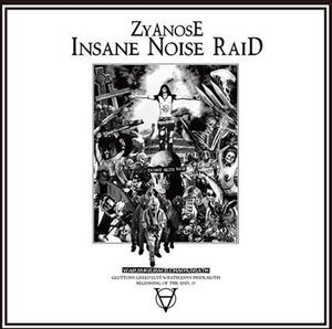 Image of ZYANOSE - Insane Noise Raid 12""