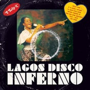 Image of VARIOUS ARTISTS - Lagos Disco Inferno 2 x LP
