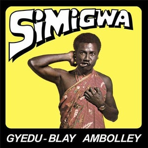 Image of GYEDU-BLAY AMBOLLEY - Simigwa CD
