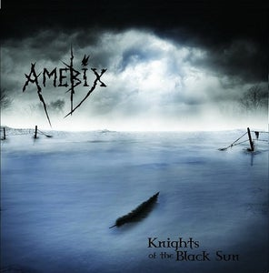 Image of AMEBIX - Knights of the Black Sun 12""