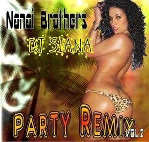 Image of NANAI BROTHERS PARTY REMIX CD