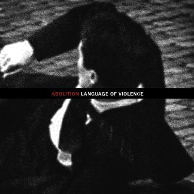 "Image of ABOLITION ""Language of Violence"" 7""EP"