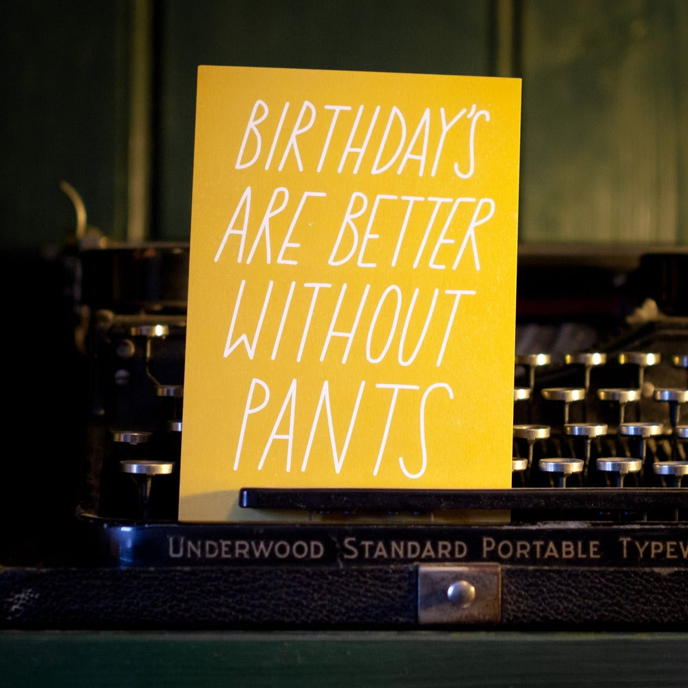 Image of Birthdays are better without pants Postcard