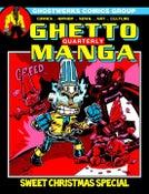 Image of GhettoManga Quarterly: Sweet Christmas Special