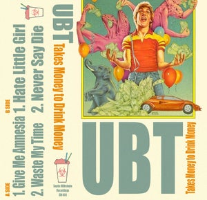 "Image of UBT - ""Takes Money to Drink Money"" Cassette EP"