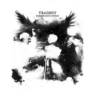 Image of TRAGEDY - Darker Days Ahead LP